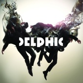 Delphic - Acolyte (Plus Remix Album)