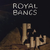 Royal Bangs - Fireball