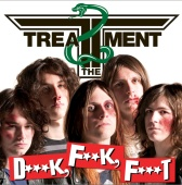 The Treatment - D***k, F**k, F***t