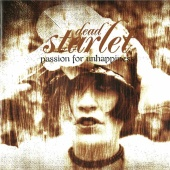 Dead Starlet - Passion For Unhappiness