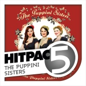 The Puppini Sisters - The Puppini Sisters Hit Pac - 5 Sisters