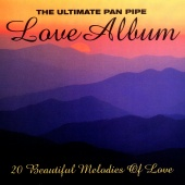 Franco Lorca - The Ultimate Pan Pipe Love Album