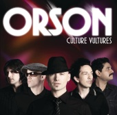 Orson - Culture Vultures (LEP Version)