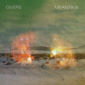 GIVERS - Meantime