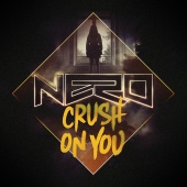 Nero - Crush On You