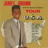 James Brown & The Famous Flames - James Brown And His Famous Flames Tour The U.S.A.