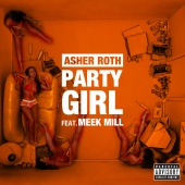 Asher Roth - Party Girl (feat. Meek Mill)