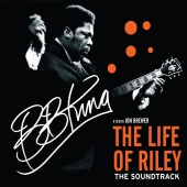 B.B. King - The Life Of Riley ( Original Motion Picture Soundtrack )