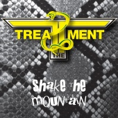 The Treatment - Shake The Mountain