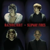 Razorlight - Slipway Fires (International Version)