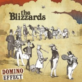 The Blizzards - Domino Effect