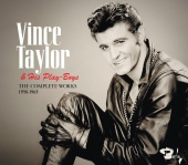 Vince Taylor & Ses Play-Boys - The Complete Works 1958 - 1965