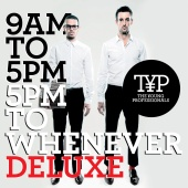 The Young Professionals - 9AM To 5PM - 5PM To Whenever (Deluxe Version)