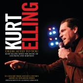 Kurt Elling - Dedicated To You: Kurt Elling Sings The Music Of Coltrane And Hartman (Live)