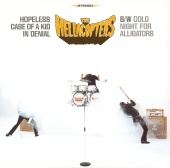 The Hellacopters - Hopeless Case Of A Kid In Denial