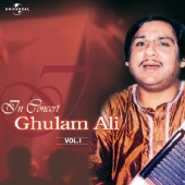 Ghulam Ali - In Concert  Vol. 1  ( Live )