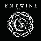 Entwine - The Strife