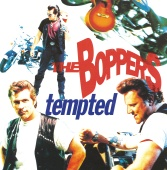 The Boppers - Tempted