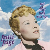 Patti Page - Just A Closer Walk With Thee