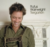 Rufus Wainwright - Tiergarten (International Version)