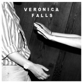 Veronica Falls - Waiting For Something To Happen