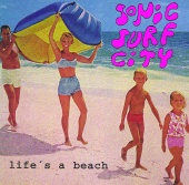 Sonic Surf City - Life's A Beach