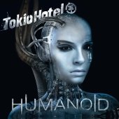 Tokio Hotel - Humanoid [German Version]
