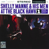 Shelly Manne and His Men - At The Blackhawk, Vol. 1