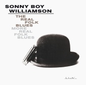 Sonny Boy Williamson - The Real Folk Blues/More Real Folk Blues