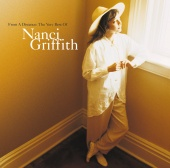 Nanci Griffith - From A Distance: The Very Best Of Nanci Griffith