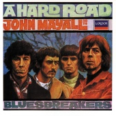 John Mayall & The Bluesbreakers - A Hard Road