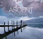 Tyler Rix - Ascent