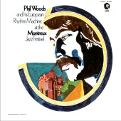 Phil Woods - At the Montreux Jazz Festival