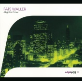 Fats Waller - Fats Waller-Alligator Crawl