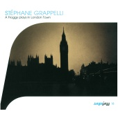 Stéphane Grappelli - Stéphane Grappelli-A Froggy Plays In London Town