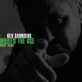 Kev Saunders - What's The Use