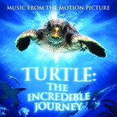 Henning Lohner - Turtle : The Incredible Journey - Music from the Motion Picture