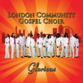 London Community Gospel Choir - London Community Gospel Choir