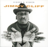 Jimmy Cliff - Higher And Higher