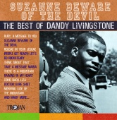 Dandy Livingstone - Suzanne Beware Of The Devil
