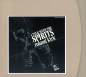Roland Kirk - I Talk With The Spirits