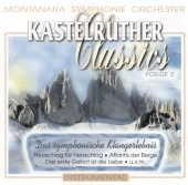 Montanara Symphonie Orchester - Kastelruther Classics