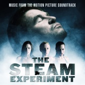 Don MacDonald - The Steam Experiment: Music from The Motion Picture Soundtrack