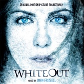 John Frizzell - Whiteout : Music from The Original Motion Picture