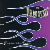 The Hellacopters - Payin´ The Dues