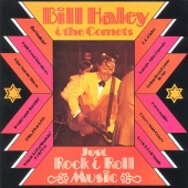 Bill Haley & His Comets - Just Rock & Roll Music