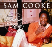 Sam Cooke - Tribute To The Lady (International Version)