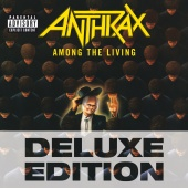 Anthrax - Among The Living [Deluxe Edition]