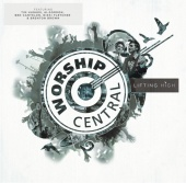 Worship Central - Lifting High