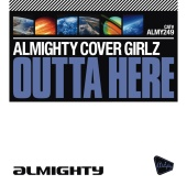Almighty Cover Girlz - Outta Here